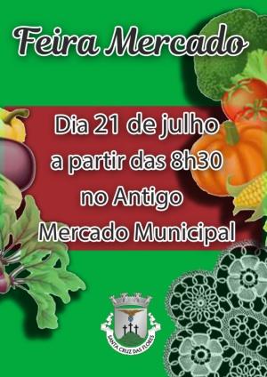 Feira Mercado no dia 21 de julho no Antigo Mercado Municipal