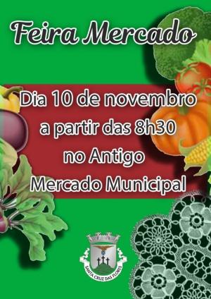 Feira Mercado no dia 10 de novembro no Antigo Mercado Municipal