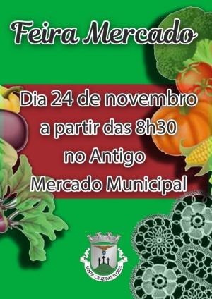 Feira Mercado no dia 24 de novembro no Antigo Mercado Municipal