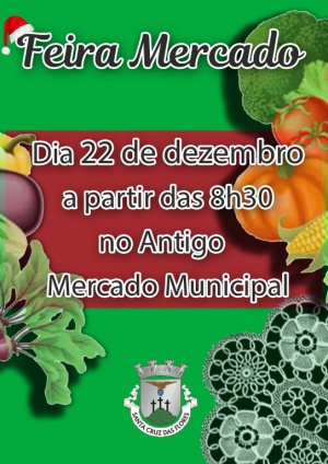 Feira Mercado no dia 22 de dezembro no Antigo Mercado Municipal