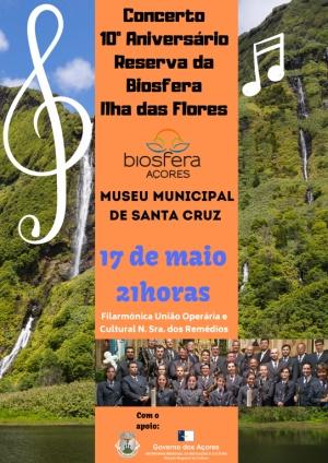 Concerto 10º Aniversário Reserva da Biosfera Ilha das Flores dia 17 de maio